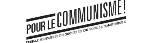 Pour le communisme ! Janvier 2014